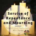ELCA Service of Repentance and Mourning