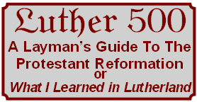 Luther Layman Reformation